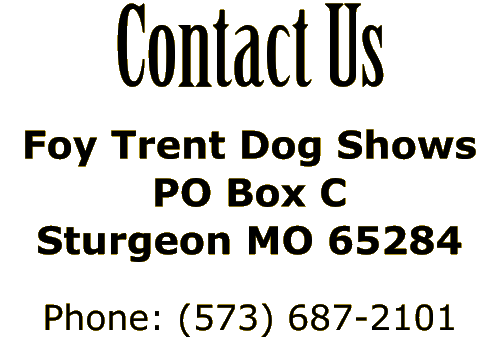 Foy Trent Dog Show Superintendent: Show Results